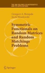 Symmetric Functionals on Random Matrices and Random Matchings Pr