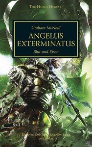Horus Heresy - Angelus Exterminatus