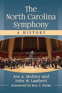 The North Carolina Symphony: A History