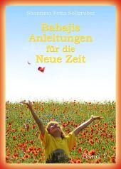 Babajis Anleitungen für die Neue Zeit - zum Schließen ins Bild klicken