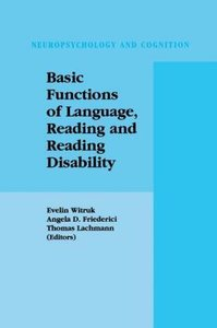 Basic Functions of Language, Reading and Reading Disability