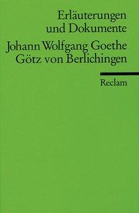Götz von Berlichingen. Erläuterungen und Dokumente