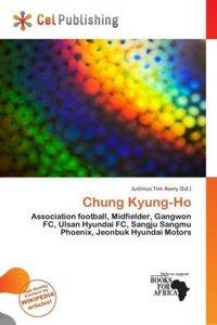 CHUNG KYUNG-HO