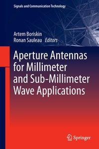 Aperture Antennas for Millimeter and Sub-Millimeter Wave Applica