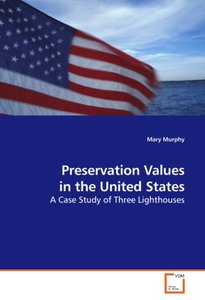 Preservation Values in the United States