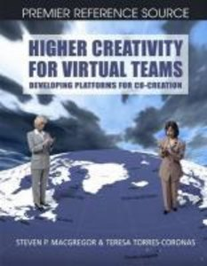 Higher Creativity for Virtual Teams: Developing Platforms for Co