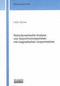 Rotordynamische Analyse von Asynchronmaschinen mit magnetischen
