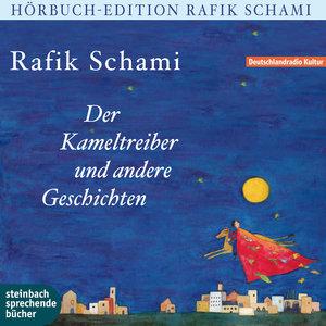 Der Kameltreiber von Heidelberg und andere Geschichten