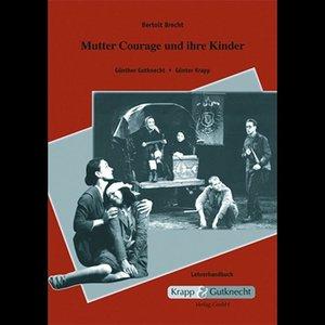 Bertolt Brecht, Mutter Courage und ihre Kinder