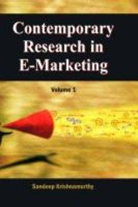 Contemporary Research in E-Marketing, Volume 1