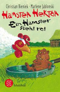 Hamster Hektor - Ein Hamster sieht rot