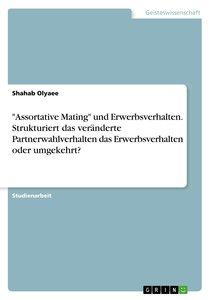 \'Assortative Mating\' und Erwerbsverhalten. Strukturiert das ve