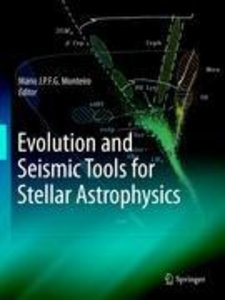 Evolution and Seismic Tools for Stellar Astrophysics