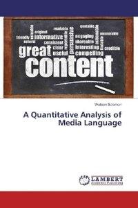 A Quantitative Analysis of Media Language