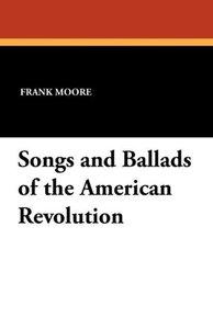 SongsandBalladsoftheAmericanRevolution