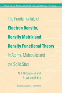 The Fundamentals of Electron Density, Density Matrix and Density