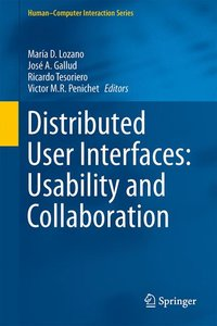 Distributed User Interfaces: Usability and Collaboration