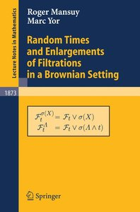 Random Times and Enlargements of Filtrations in a Brownian Setti