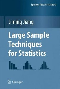 Large Sample Techniques for Statistics