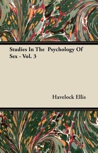 Studies in the Psychology of Sex - Vol. 3