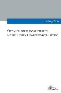 Optimierung transkribierten menschlichen Bewegungsverhaltens