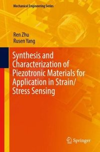 Synthesis and Characterization of Piezotronic Materials for Appl
