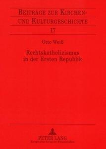 Rechtskatholizismus in der Ersten Republik