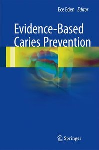Evidence-Based Caries Prevention
