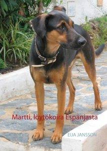 Martti, löytökoira Espanjasta