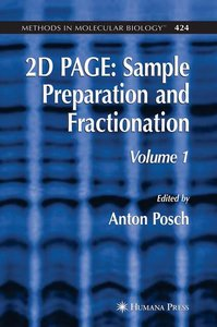 2D PAGE: Sample Preparation and Fractionation