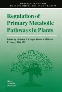 Regulation of Primary Metabolic Pathways in Plants