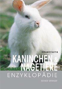 Illustrierte Kaninchen- und Nagetiere-Enzyklopädie