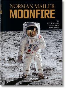 Norman Mailer. MoonFire. Die legendäre Reise der Apollo 11