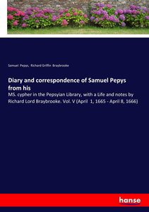 Diary and correspondence of Samuel Pepys from his