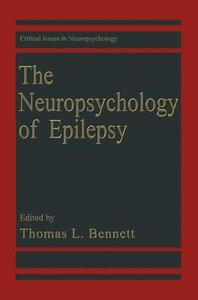 The Neuropsychology of Epilepsy