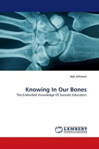 Knowing In Our Bones