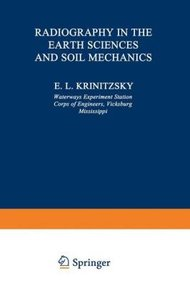 Radiography in the Earth Sciences and Soil Mechanics