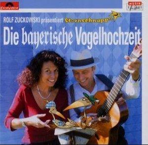 Die Bayerische Vogelhochzeit, 1 Audio-CD