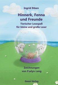 Hinnerk, Fenna und Freunde