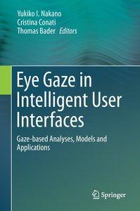 Eye Gaze in Intelligent User Interfaces