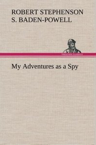 My Adventures as a Spy