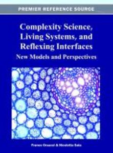 Complexity Science, Living Systems, and Reflexing Interfaces: Ne
