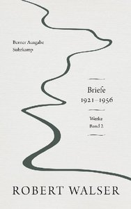 Werke und Briefe. Berner Ausgabe