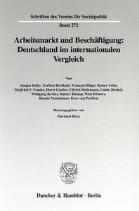 Arbeitsmarkt und Beschäftigung: Deutschland im internationalen V