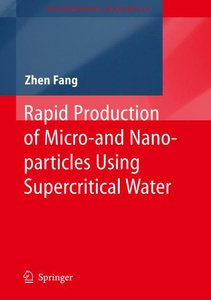 Rapid Production of Micro- and Nano-particles Using Supercritica