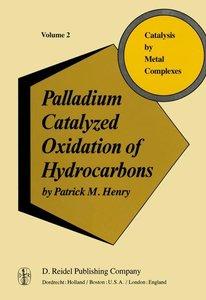 Palladium Catalyzed Oxidation of Hydrocarbons