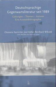 Deutschsprachige Gegenwartsliteratur seit 1989. Gattungen - Them