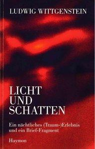 Ludwig Wittgenstein - Licht und Schatten