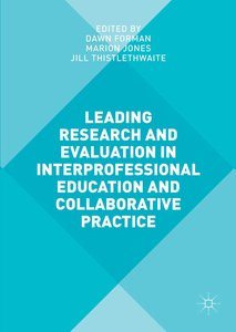 Leading Research and Evaluation in Interprofessional Education a