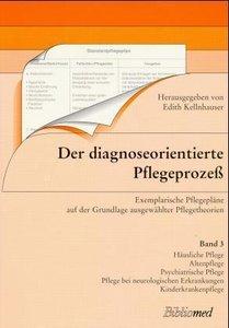 Der diagnoseorientierte Pflegeprozeß 3
